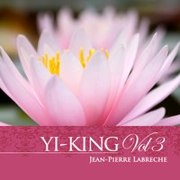 Yi-King Vol. 3 — Jean-Pierre Labreche