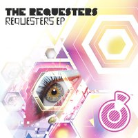 Requesters EP — The Requesters