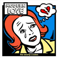 Modern Love — The Swamp Coolers