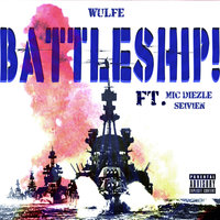 Battleship! - Single — Wulfe