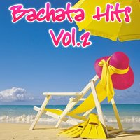 Bachata Hits, Vol. 2 — сборник