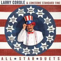 All Star Duets — Larry Cordle, Lonesome Standard Time, Larry Cordle & Lonesome Standard Time