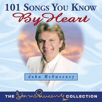 101 Songs You Know by Heart, Vol. 1 — John McSweeney