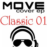 Move  Classic, Vol. 1 Cover - EP — сборник