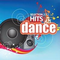 Dance Hits Selection 2011 — сборник