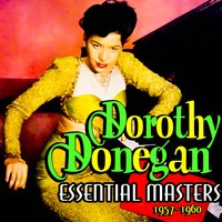 Essential Masters 1957-1960 — Dorothy Donegan