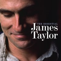The Essential James Taylor — James Taylor