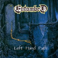 Left Hand Path — Entombed