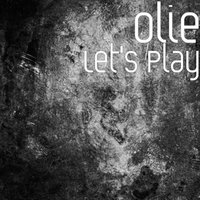 Let's Play — Olie