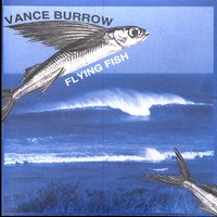 Flying Fish — Vance Burrow