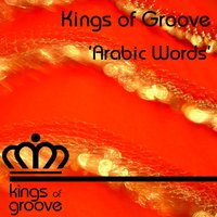 Arabic Words — Kings Of Groove