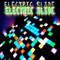 Electic Slide — Electric Sliders