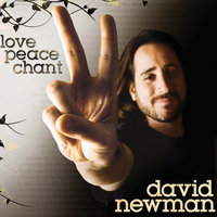 Love, Peace, Chant — David Newman