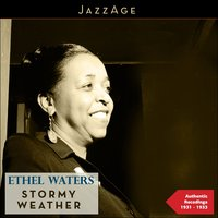 Stormy Weather — Ethel Waters, Ирвинг Берлин