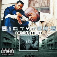 Hood Rich — Big Tymers
