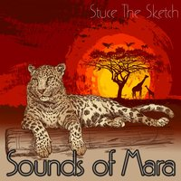 Sounds of Mara — Stuce The Sketch
