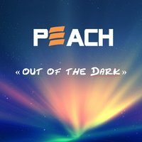 Out of the Dark — Peach