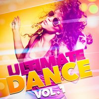 Ultimate Dance, Vol. 1 — Top 40 Hits, Hits Etc., Party Mix Club