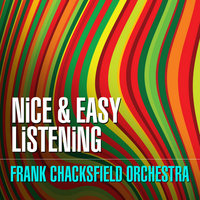 Nice & Easy Listening — Frank Chacksfield Orchestra