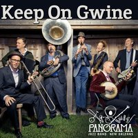 Keep On Gwine — Panorama Jazz Band