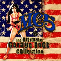 MC5 & The Ultimate Garage Rock Collection — сборник