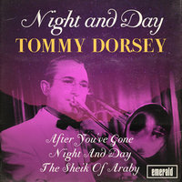 Night and Day — Tommy Dorsey Orchestra