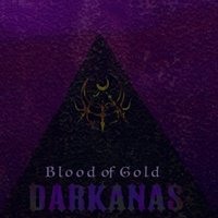 Blood of Gold — DARKANAS
