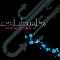 Return Of The Fighter — Carl Douglas