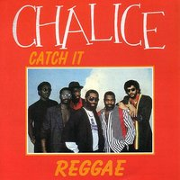 Catch It — Chalice