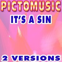 It's a Sin — Pictomusic