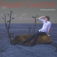 Floating Aimlessly — Russell Crawford