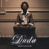Everything About You — Duda