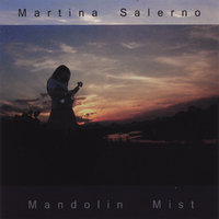 Mandolin Mist — Martina Salerno