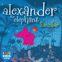 Alexander the Elephant in Zanzibar — Pat Davern, Alexander the Elephant