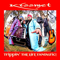Trippin' the life fantastic! — Kissmet