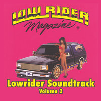 Lowrider Magazine Soundtrack Vol. 2 — сборник