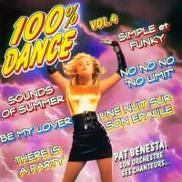 100% Dance, Vol. 4 — Pat Benesta
