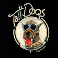 Tall Dogs — Tall Dogs
