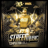 B-Magic Presents: Street Music Compliation Vol. 1 — сборник