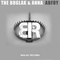 ABFOY — BORIS BREJCHA, Anna, The Buglak, ANNA, Boris Brejcha, The Buglak