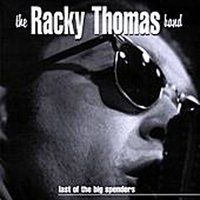 Last of the Big Spenders — The Racky Thomas Band