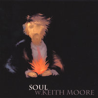 Soul — W. Keith Moore