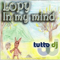 In My Mind — Lopy