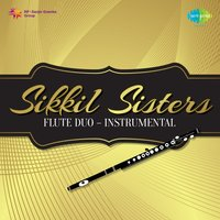 Sikkil Sisters: Flute Duo — Sikkil Sisters