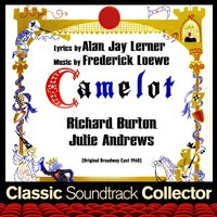 Camelot — Фредерик Лоу, Alan Jay Lerner, Franz Allers, Broadway Majestic Theatre Orchestra, Broadway Majestic Theatre Chorus