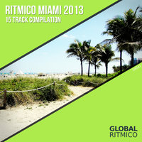 David Phillips Presents Ritmico Miami 2013 — сборник