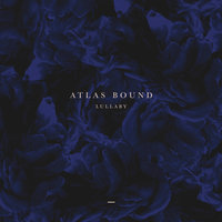Lullaby EP — Will Taylor, Atlas Bound, Adrian Kalcic