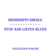 Stop And Listen Blues — Mississippi Sheiks