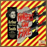 "Vintage Country No. 14 - EP: Fingers On Fire — Arthur ""Guitar Boogie"" Smith"