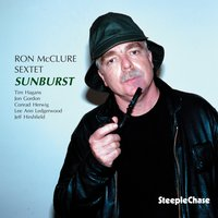 Sunburst — Ron McClure, Tim Hagans, Jon Gordon, Conrad Herwig, Jeff Hirshfield, LeeAnn Ledgerwood